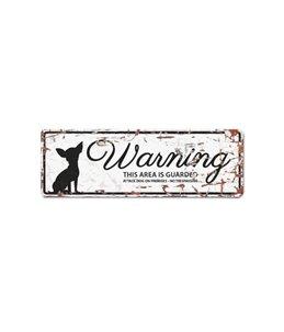 Mini beware of dog sign: Chihuahua